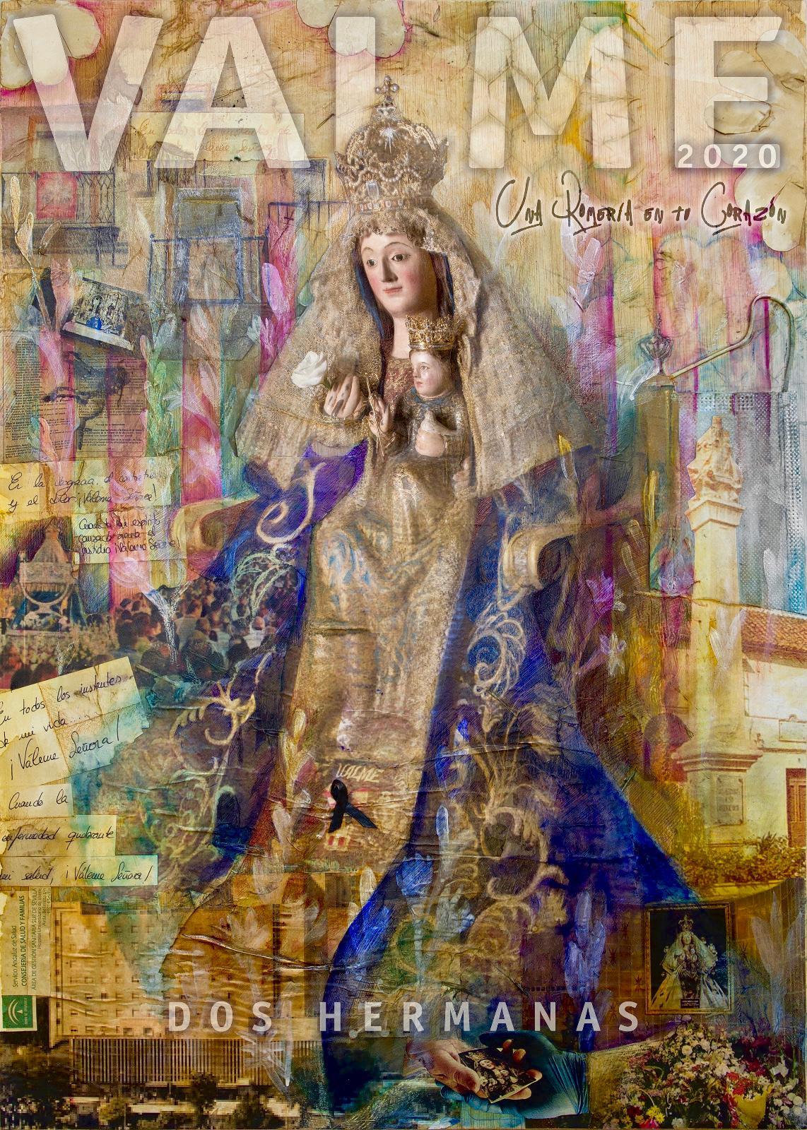 """Un 'collage' que retrata a la Virgen de Valme como """"pilar de la Fe de los nazarenos"""" durante la pandemia, cartel anunciador de los actos y cultos en su honor del próximo mes de octubre"""